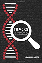 Tracks:  A Curious Tale of Who's Her Daddy?