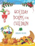 Holiday Poems for Children by Barbara Bryan