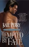 Tempted by Fate by Kate Perry