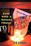 Sto's House Presents:  Beer with a Mutant Chaser