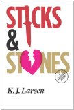 Sticks and Stones