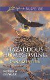 Hazardous Homecoming