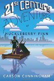 21st Century Adventures of Huckleberry Finn