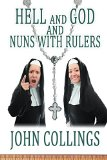 Hell, and God and Nuns with Rulers