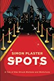 Spots by Simon Plaster